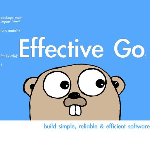 高效的 Go 编程 Effective Go